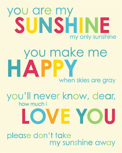 24 Beautiful You Are My Sunshine Quotes Enkivillage